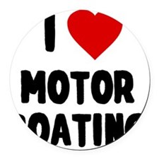 I Love Motor Boating Round Car Magnet