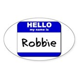 hello my name is robbie Oval Decal