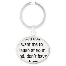 Funny God Oval Keychain