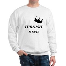 Turkish King Sweatshirt