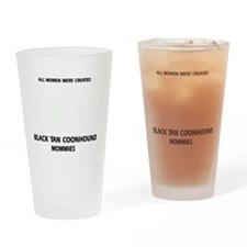Black Tan Coonhound Mommies Drinking Glass