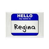 hello my name is regina Rectangle Magnet