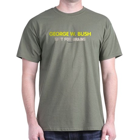Bush - Shit for Brains Military Green Tee