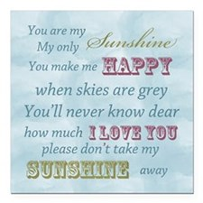 "You are my Sunshine Square Car Magnet 3"" x 3"""