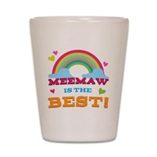 MeeMaw is the Best Shot Glass