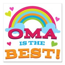 "Oma Is The Best Square Car Magnet 3"" x 3"""