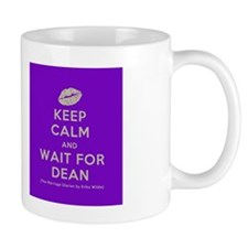 keep calm and wait for dean  Mug