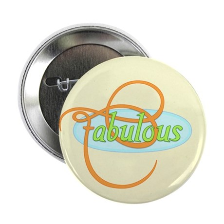 "Fabulous 2.25"" Button (10 pack)"