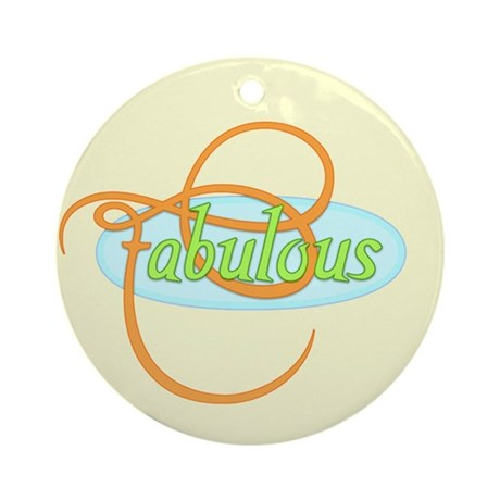 Fabulous Ornament (Round)