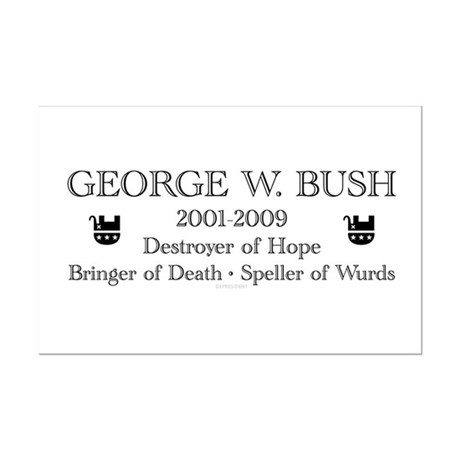 "George W. Bush ""Obituary"" Mini Poster Print"