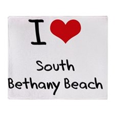I Love SOUTH BETHANY BEACH Throw Blanket