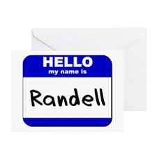 hello my name is randell  Greeting Cards (Package