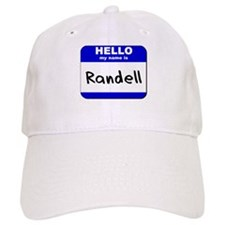 hello my name is randell Baseball Cap