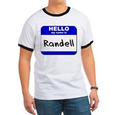 hello my name is randell T
