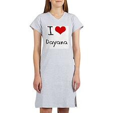 I Love Dayana Women's Nightshirt