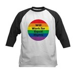WILL WORK FOR EQUAL RIGHTS Kids Baseball Jersey