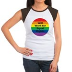 WILL WORK FOR EQUAL RIGHTS Women's Cap Sleeve T-Sh