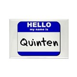 hello my name is quinten Rectangle Magnet