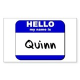 hello my name is quinn Rectangle Decal
