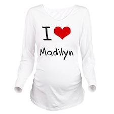 I Love Madilyn Long Sleeve Maternity T-Shirt
