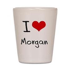 I Love Morgan Shot Glass