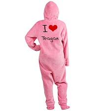 I Love Teagan Footed Pajamas