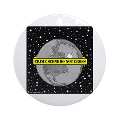 EARTH CRIME SCENE Ornament (Round)
