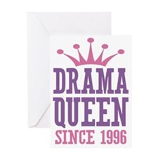 Drama Queen Since 1996 Greeting Card
