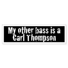 My Other Bass is a Carl Thompson