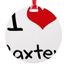 I Love Baxter Ornament