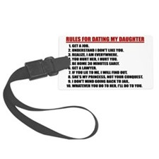 Rules For Dating My Daughter Large Luggage Tag