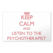 Keep Calm and Listen to the Psychotherapist Sticke