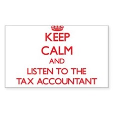 Keep Calm and Listen to the Tax Accountant Decal