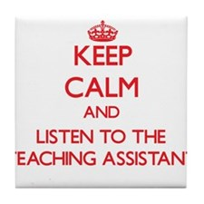Keep Calm and Listen to the Teaching Assistant Til