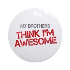 Brothers Awesome Ornament (Round)