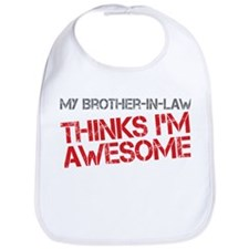 Brother-In-Law Awesome Bib