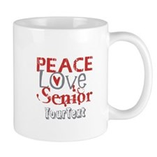 CUSTOMIZE Peace Love Senior Mug