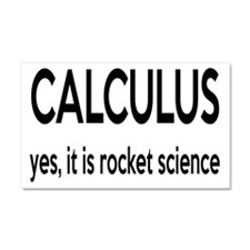Calculus Is Rocket Science Car Magnet 20 x 12