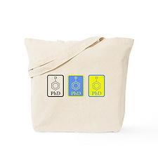 PhD Doctor of Philosophy Tote Bag