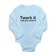 TWERK IT LIKE YOU MEAN IT Body Suit