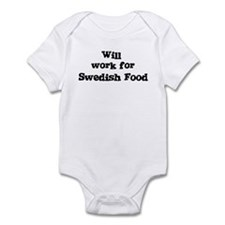Will work for Swedish Food Infant Bodysuit