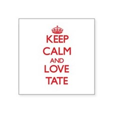 Keep calm and love Tate Sticker