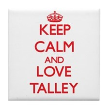 Keep calm and love Talley Tile Coaster