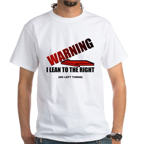 Warning I'm Conservative White T-Shirt