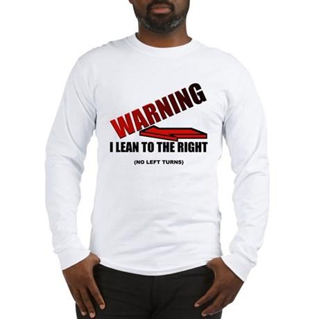 Warning I'm Conservative Long Sleeve T-Shirt