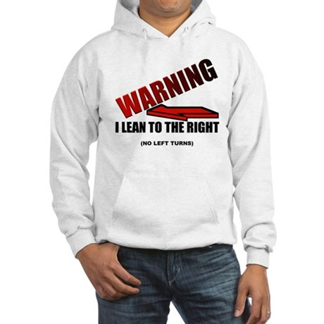 Warning I'm Conservative Hooded Sweatshirt