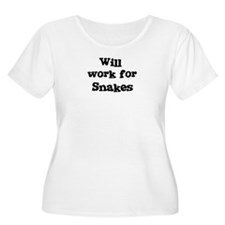 Will work for Snakes T-Shirt