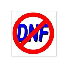 "No DNF Square Sticker 3"" x 3"""