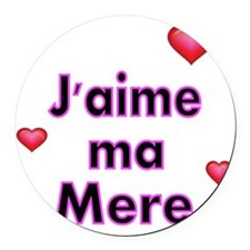 Jaime ma Mere-French Round Car Magnet