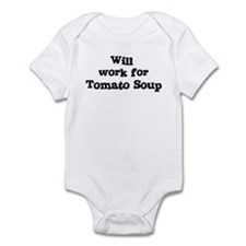 Will work for Tomato Soup Infant Bodysuit
